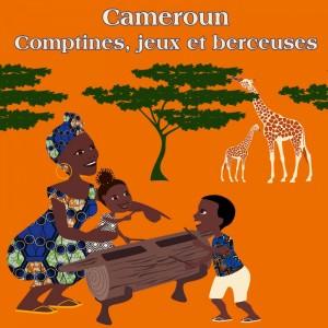 """Afficher """"Cameroun, comptines, jeux et berceuses - avec mobile girafe à réaliser"""""""
