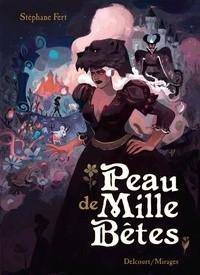 vignette de 'Peau de mille bêtes (Stéphane Fert)'