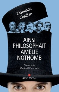 """Afficher """"Ainsi philosophait Amélie Nothomb"""""""