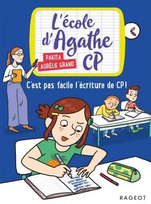"""Afficher """"L'école d'Agathe, CP n° 13 C'est pas facile l'écriture de CP !"""""""