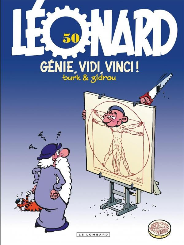 Léonard n° 50 Génie, vidi, Vinci !
