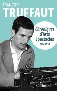 """Afficher """"Chroniques d'Arts-spectacles (1954-1958)"""""""