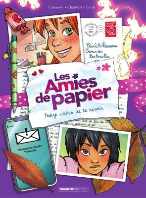 """Afficher """"Les Amies de papier n° 3 Treize envies de te revoir"""""""