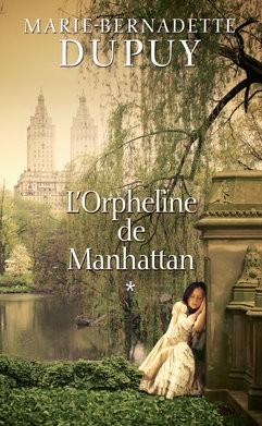 """Afficher """"L'orpheline de Manhattan n° 1 L'orpheline de Manhattan. Vol : 1"""""""