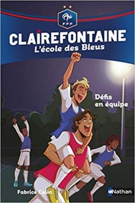 """Afficher """"Clairefontaine, l'école des Bleus n° 4 Défis en équipe"""""""