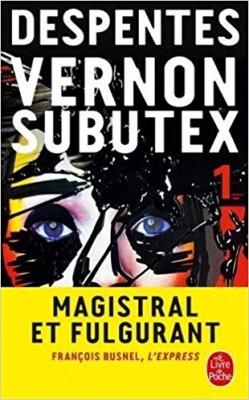 vignette de 'Vernon Subutex 1 (Virginie Despentes)'