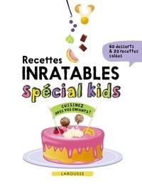 """Afficher """"Recettes inratables spécial kids"""""""