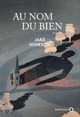 vignette de 'Au nom du bien (Hinkson Jake)'