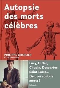 """Afficher """"Autopsie des morts célèbres"""""""