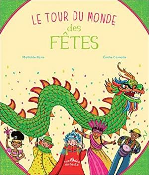 """Afficher """"Le tour du monde des fêtes"""""""