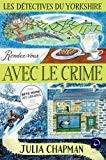 """Afficher """"Les détectives du Yorkshire n° 1 Rendez-vous avec le crime"""""""