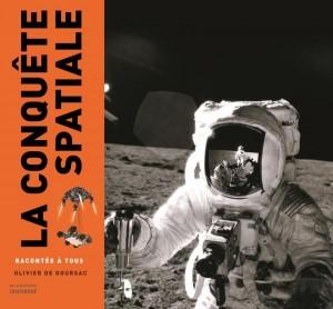 """Afficher """"La conquête spatiale racontée à tous"""""""