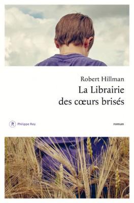 vignette de 'La Librairie des coeurs brisés (Robert Hillman)'