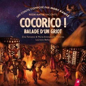 "Afficher ""Cocorico ! Balade d'un griot"""