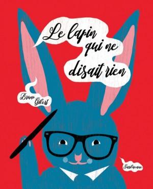 """Afficher """"Le lapin qui ne disait rien"""""""