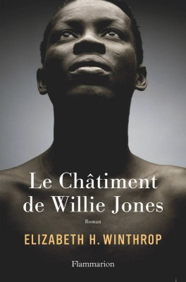 "Afficher ""Le châtiment de Willie Jones"""