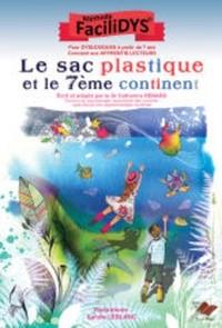 """Afficher """"Le Sac plastique et le 7ème continent"""""""