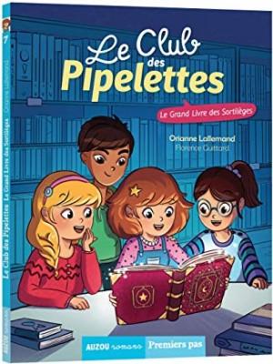 """Afficher """"Club des Pipelettes n° 7 Grand livre des sortilèges (le)"""""""