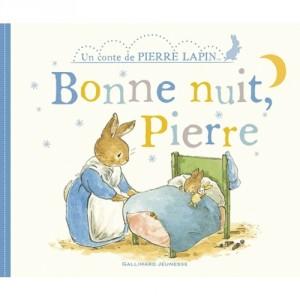 """Afficher """"Un conte de Pierre Lapin Bonne nuit, Pierre"""""""