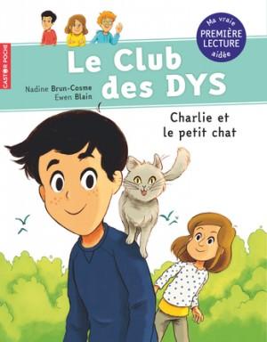 """Afficher """"Le club des DYS Charlie et le petit chat"""""""