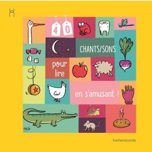 """Afficher """"40 chants/sons pour lire en s'amusant !"""""""
