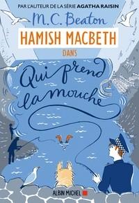 vignette de 'Hamish MacBeth n° 1<br /> Qui prend la mouche (M.C. Beaton)'