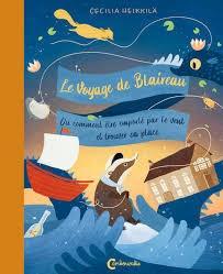 """Afficher """"Le voyage de Blaireau ou Comment être emporté par le vent et trouver sa place"""""""