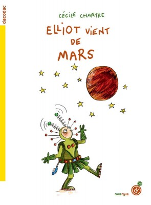 """Afficher """"Elliot vient de Mars"""""""