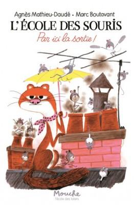 """Afficher """"L'Ecole des souris. Par ici la sortie !"""""""