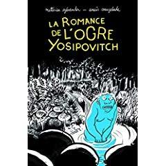 """Afficher """"La romance de l'ogre Yosipovitch"""""""
