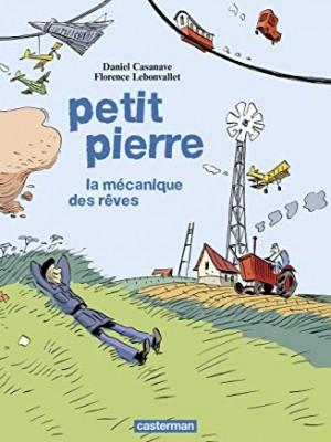 """Afficher """"Petit Pierre : la mécanique des rêves"""""""
