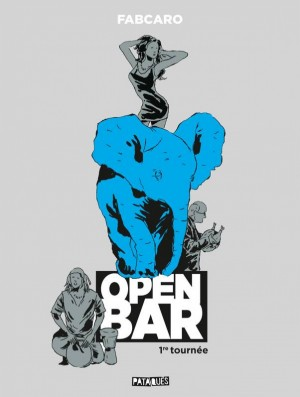 vignette de 'Open Bar - 1re tournée (Fabcaro)'
