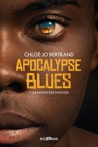 """Afficher """"Apocalypse blues n° 1 La saison des ravages"""""""