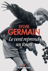 vignette de 'Le vent reprend ses tours (Sylvie Germain)'