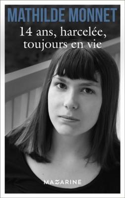 "Afficher ""14 ans, harcelée"""