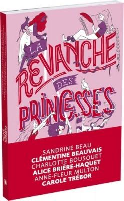 """Afficher """"La revanche des princesses"""""""