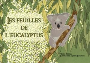 """Afficher """"Les feuilles de l'eucalyptus"""""""