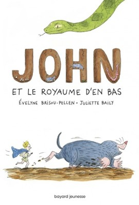"""Afficher """"John et le royaume d'en bas n° 1"""""""