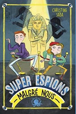 """Afficher """"Super espions (malgré nous)"""""""