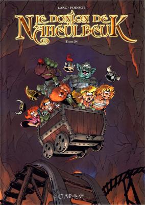 Le Donjon de Naheulbeuk n° 24<br /> Le donjon de Naheulbeuk