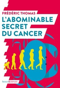 "Afficher ""L'abominable secret du cancer"""
