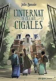 vignette de 'L 'internat de l'île aux Cigales (Julie B. Bonnie)'