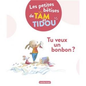 """Afficher """"Les petites bêtises de Tam et Tidou n° Tome 1 Tu veux un bonbon ?"""""""