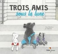 """Afficher """"Trois amis sous la lune"""""""