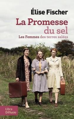 """Afficher """"Les femmes des terres salées n° 2 La promesse du sel"""""""