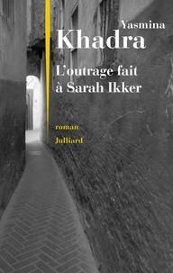 """Afficher """"L'outrage fait à Sarah Ikker"""""""