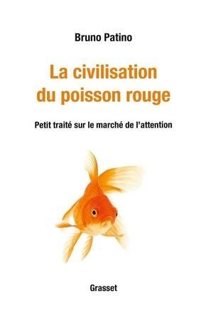 La civilisation du poisson rouge
