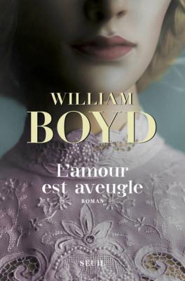 vignette de 'L'amour est aveugle (William Boyd)'