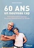 """Afficher """"60 ans, un nouveau cap"""""""