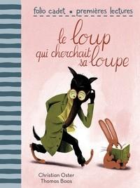 """Afficher """"Le Loup qui cherchait sa loupe"""""""